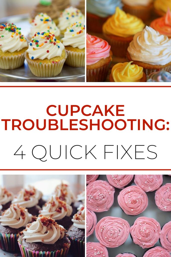 4 Quick Fixes for cupcake troubleshooting