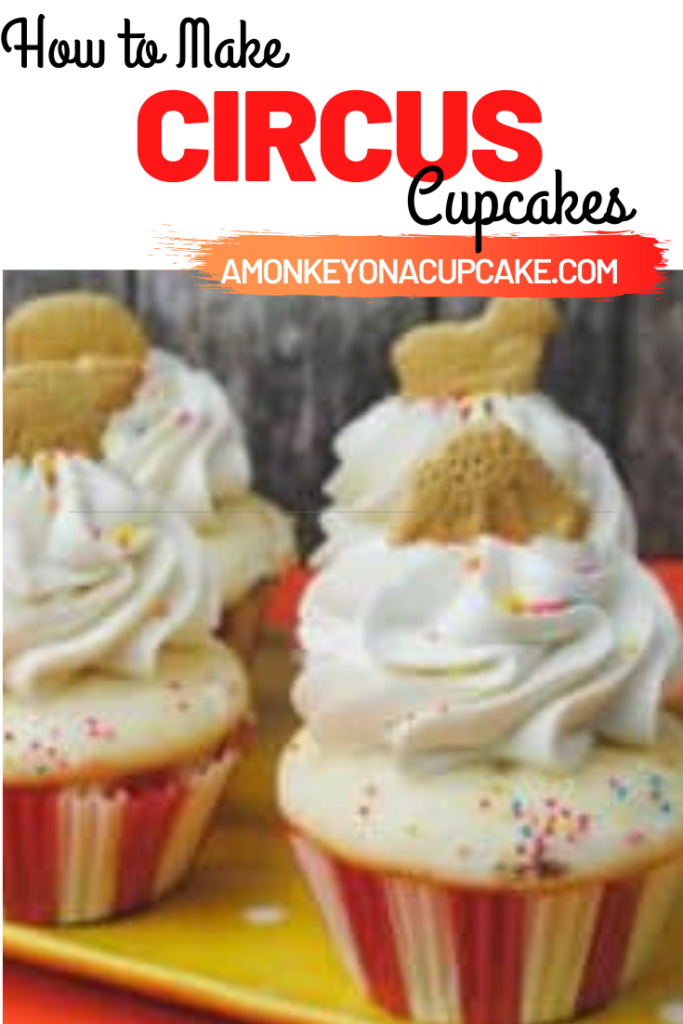 how to make circus cupcakes article cover image
