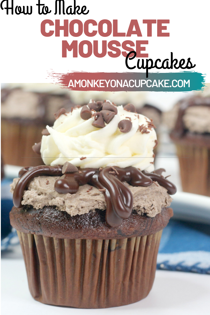 Chocolate Mousse Cupcakes for Your Chocolate Lover