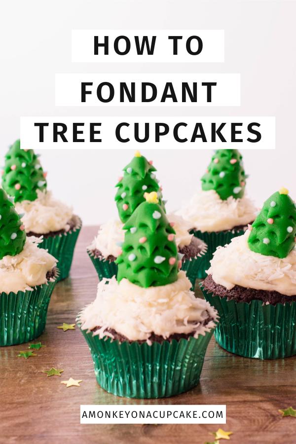 Tree Shaped Fondant Christmas Cupcake Toppers