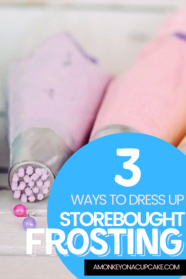 3 Easy Ways to Add Pizzazz to Storebought Frosting article cover image with piping frosting bags