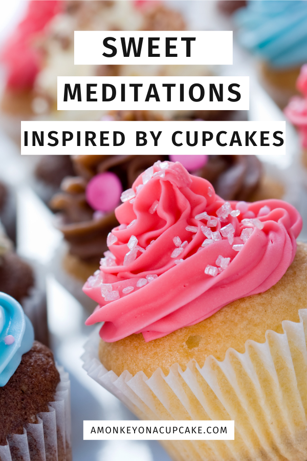 Sweet Meditations Inspired by Cupcakes article cover image of cupcakes on a tray