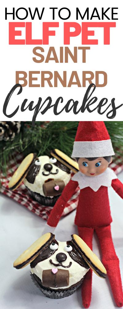 How to Make Elf Cupcakes: Elf Pet Saint Bernard with elf on the shelf