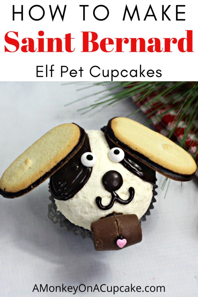 How to Make Elf Cupcakes: Elf Pet Saint Bernard article cover image with a saint bernard elf cupcake