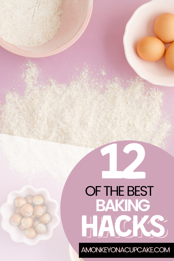 12 of the Best Baking Hacks: Clever Ways to Save Time