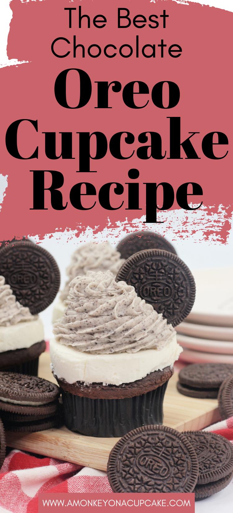 The Most Amazing Chocolate Oreo Cupcake Recipe